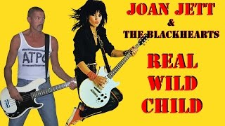 Real wild child - Joan Jett & The Blackhearts, bass cover