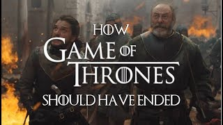 How Game of Thrones Should Have Ended (Season 8 Rewrite) Part 2