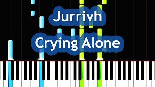 Crying Alone Jurrivh Piano Notes Download Free Tomp3 Pro