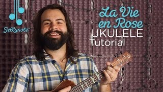 La Vie en Rose by Edith Piaf (How I Met Your Mother) - Easy Ukulele Tutorial (Jellynote Lesson)