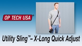 Utility Strap™–Sling XL Quick Adjust - OP/TECH USA
