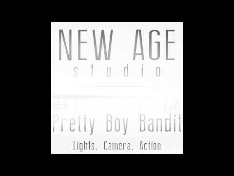 Pretty Boy Bandit - Lights, Camera, Action