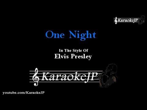 One Night (Karaoke) - Elvis Presley