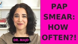 How Often To Get a Pap Smear