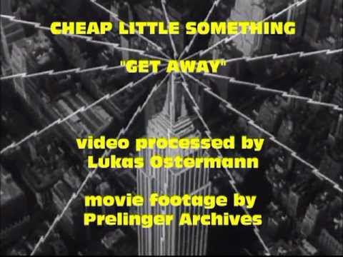 """Cheap Little Something """"Get Away"""" Official Video"""
