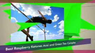 Doctor oz Raspberry Ketones Acai and Green Tea Complex Weight Loss Diet