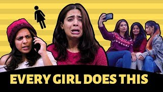 THINGS ALL GIRLS DO (But Don't Admit) - Every Girl Must Watch || Swara
