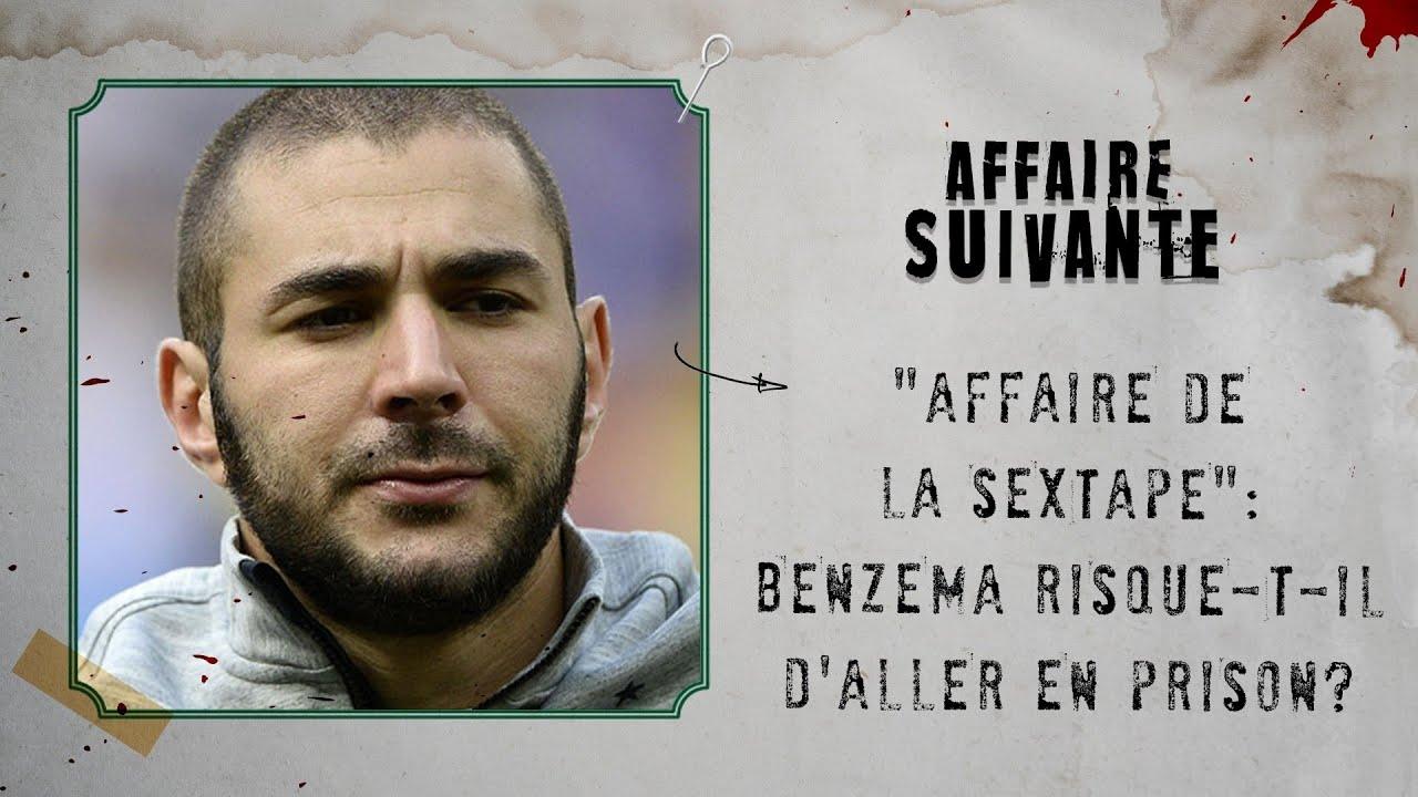 """""""Affaire de la sextape"""": Benzema risque-t-il d'aller en prison?"""
