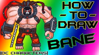 How To Draw Bane from Batman Arkham Asylum ✎ YouCanDrawIt ツ 1080p HD
