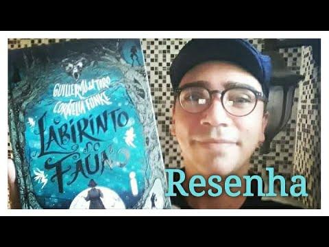 Resenha: O Labirinto Do Fauno ? Guillermo Del Toro & Cornelia Funke ? Livro + Filme