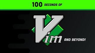 Vim in 100 Seconds