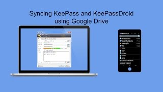 KeePass on Android and Windows Synced Using Google Drive