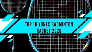 Top 10 Yonex badminton Racket (2020) | Review | price |