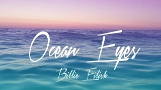 Billie Eilish   Ocean Eyes (Lyrics)