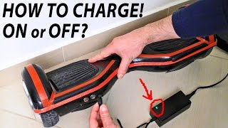 Hoverboard How To Charge - ON or OFF?