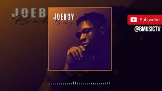 Joeboy   Baby (OFFICIAL AUDIO 2019)