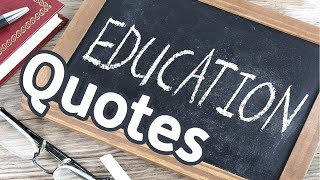 12 Quotes About Education | Beautiful Quotes About Education