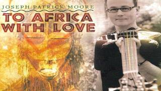 Joseph Patrick Moore - To Africa With Love - EPK