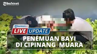 LIVE UPDATE: Penemuan Bayi yang Diduga Dibuang di Tepi Kali Cipinang