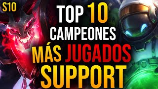 TOP 10 Campeones MÁS USADOS de SUPPORT en LEAGUE OF LEGENDS | GUÍA LOL S10