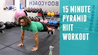 15 Minute Pyramid HIIT Workout | The Body Coach by The Body Coach TV