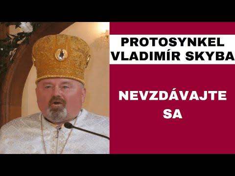 HOMÍLIA - Protosynkel Vladimír Skyba: Potrebujeme počuť, že sme milovaní