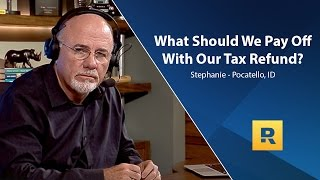 What Should We Pay Off With Our Tax Refund?