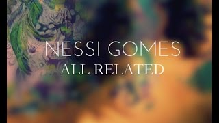 Nessi Gomes All Related Music