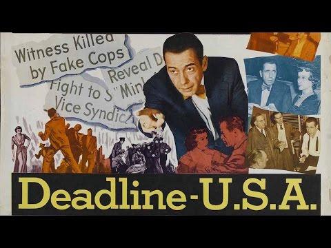 DEADLINE - U.S.A. (1952) Widerscreen + Full length Humphrey Bogart