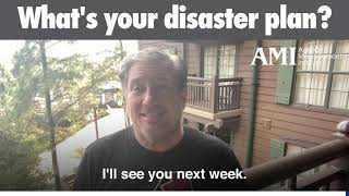 What's your disaster plan?