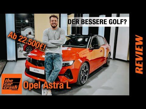 Opel Astra L (2021) Der bessere Golf? Review   Test   Motor   Hybrid   GS Line   Kombi   OPC   Preis