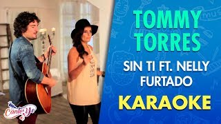 Tommy Torres - Sin Ti Ft. Nelly Furtado       Cantoyo