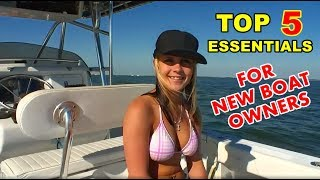 How to drive a boat - Top 5 essentials for new Boat Owners - Boating for beginners - Boating