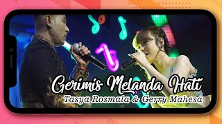 Download lagu Tasya Rosmala Gerry Mahesa Gerimis Melanda Hati New Pallapa Version Mp3