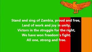 Stand and Sing of Zambia, Proud and Free- National Anthem of Zambia (English lyrics)