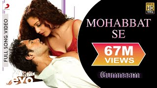 Mohabbat Se Zyada Full Video - Gumnaam|Dino Morea