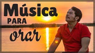 Musica Cristiana Para Orar | Francisco Orantes Alabanzas de Adoracion