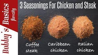10 Spices & Seasonings For Chicken And Steak - Bobbys Kitchen Basics