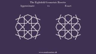 #28 Exact Vs Approximate - Eightfold Geometric Rosette - Islamic Geometry