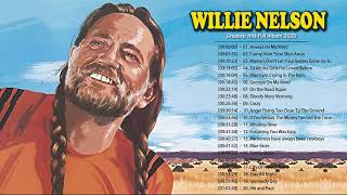 Willie Nelson Greatest Hits – Best Of Willie Nelson – Willie Nelson Playlist 2020