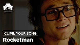 Rocketman | Clipe: Your Song | Paramount Pictures Brasil