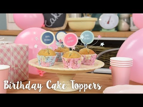 Birthday Cake Toppers Quick Make - Sizzix