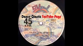 Loleatta Holloway - I've Been Loving You Too Long (Album Version)