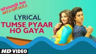 """Tumse Pyar Ho Gaya"" (Lyric Video) Shaadi Ke   - YouTube"