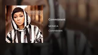 Monica New Song Commitment (NEW SINGLE)