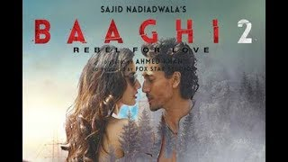 Baaghi 2 Song - Main Ho Gya Fida - Tiger Shroff - Disha Patani - Full Video