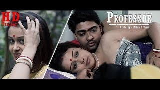 Bengali Short Film 2018 | Professor | Trailer | HD | Moitri | Suman | Suvasis