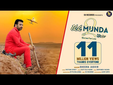 Ikk Munda 2  | Sheera Jasvir | ( Official Video ) New Punjabi song  2018 | Ek Records |