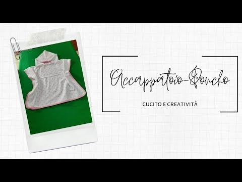 Accappatoio/ poncho con cappuccio per bimbi tutorial cucito creativo