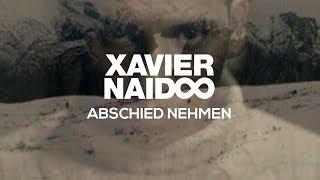 Xavier Naidoo - Abschied Nehmen